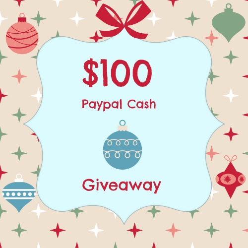 Holiday Giveaway — $100 PayPal Cash!