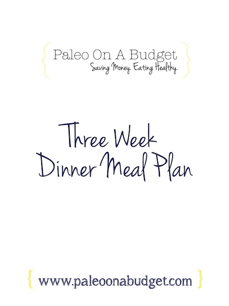 Woohoo! A Three Week Meal Plan for you!