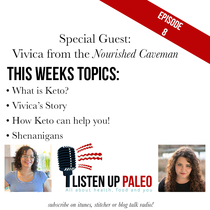Listen Up Paleo: Episode 8