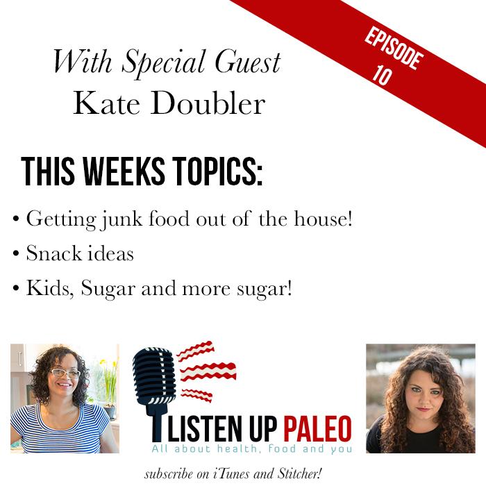 Listen Up Paleo: Episode 10