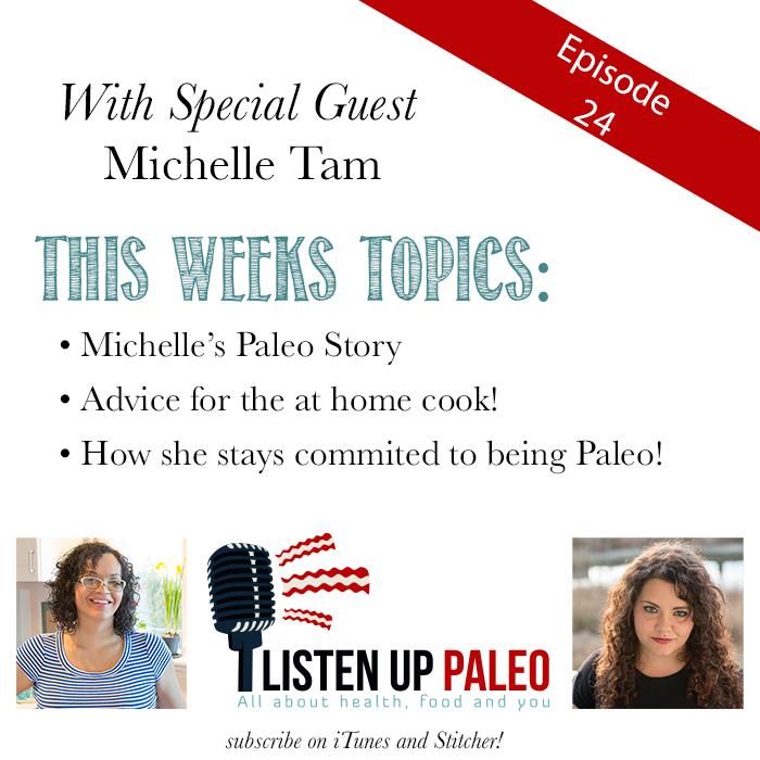 Listen Up Paleo, Episode 24: Nom Nom Paleo's Paleo Advice!