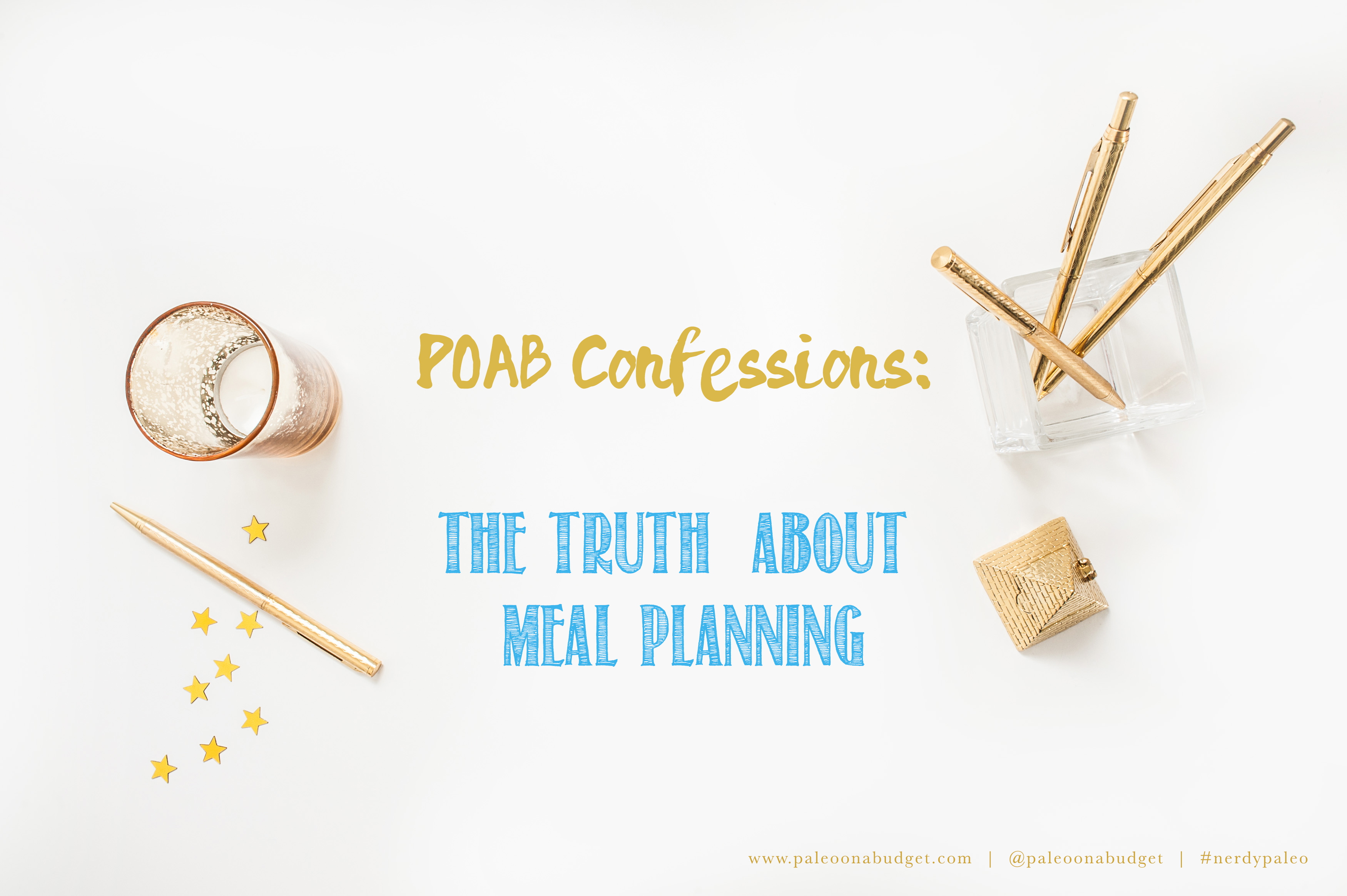 POAB Confessions: Meal Planning