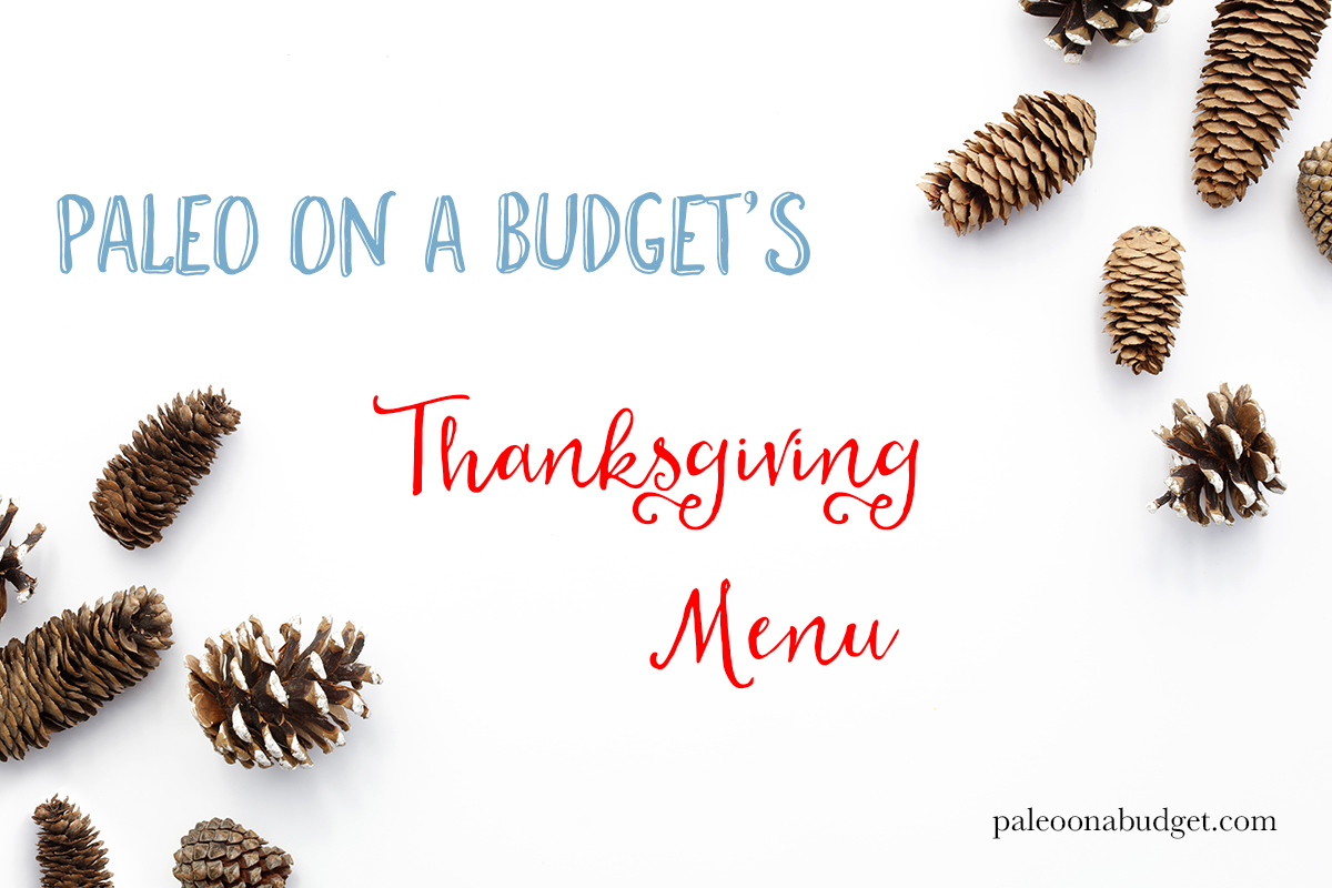 Thanksgiving 2015 Menu | Free Thanksgiving Meal Plan