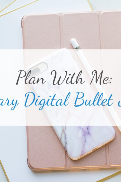 Plan with Me | January 2018 Digital Bullet Journal | Paleo On A Budget