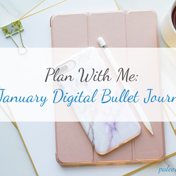 Plan with Me | January 2018 Digital Bullet Journal